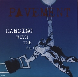 Pavement / Medusa Cyclone - Dancing With The Elders / Chemical