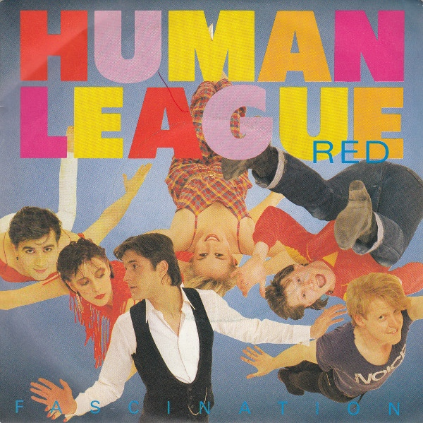 Human League, The - (Keep Feeling) Fascination