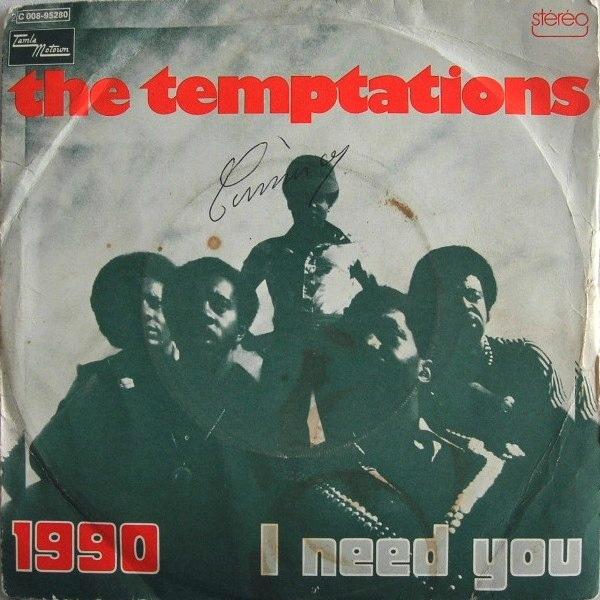 Temptations, The - 1990 / I Need You