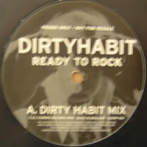 DIRTY HABIT - READY TO ROCK