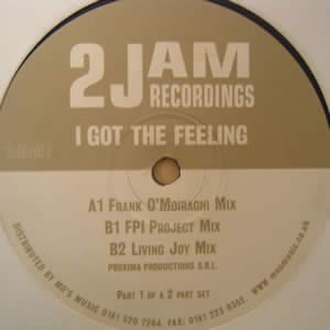 2 JAM - I GOT THE FEELING
