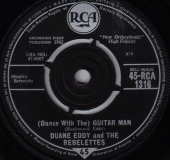 Duane Eddy & The Rebelettes -  (Dance With The) Guitar Man