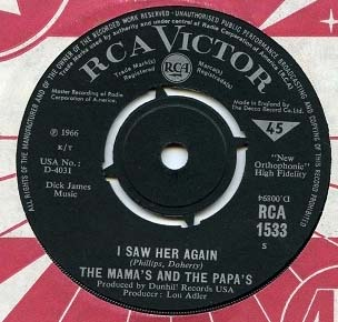 Mamas & The Papas, The -  I Saw Her Again / Even If I Could