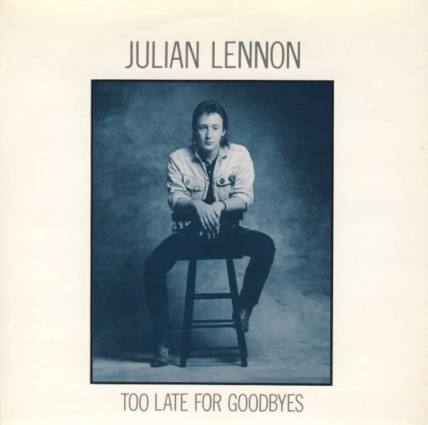Julian Lennon - Too Late For Goodbyes