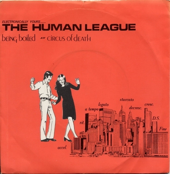 Human League, The - Being Boiled / Circus Of Death
