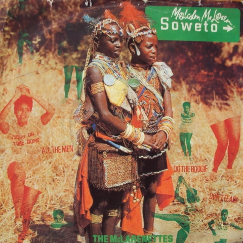 Malcolm McLaren With McLarenettes, The - Soweto