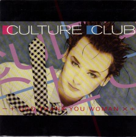 Culture Club - God Thank You Woman