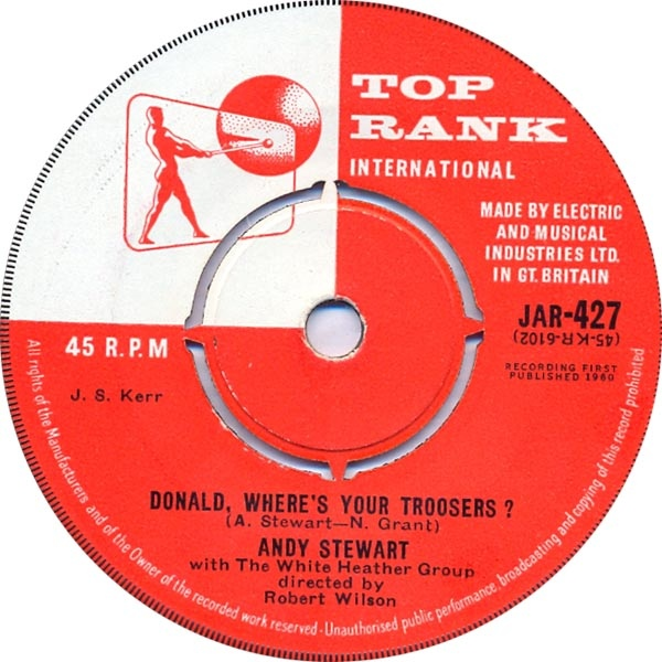 ANDY STEWART WITH WHITE HEATHER GROUP, THE - Donald, Where's Your Troosers? - 7inch x 1