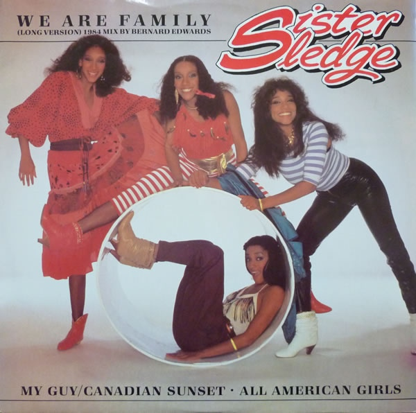 Sister Sledge - We Are Family (Long Version) (1984 Mix)