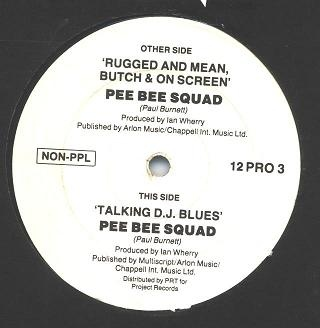Pee Bee Squad - Rugged And Mean, Butch & On Screen