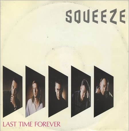 Squeeze - Last Time Forever