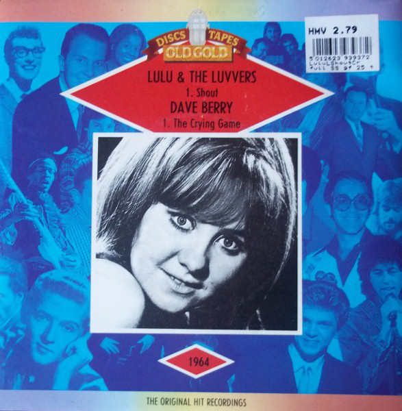 Lulu And The Luvvers / Dave Berry - Shout / The Crying Game