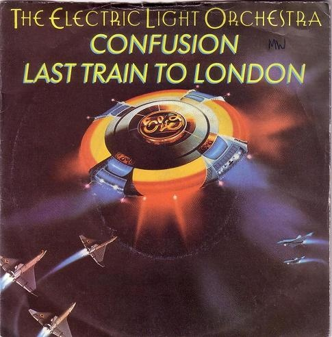 Electric Light Orchestra, The - Confusion / Last Train To London