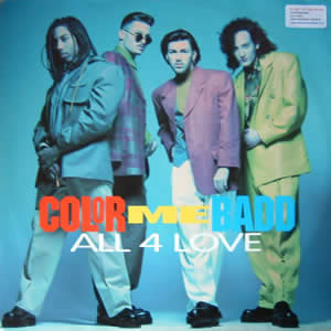 COLOR ME BADD - ALL 4 LOVE - 7inch x 1