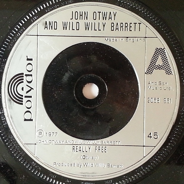 John Otway And Wild Willy Barrett - Really Free