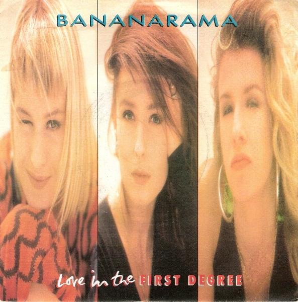 Bananarama - Love In The First Degree