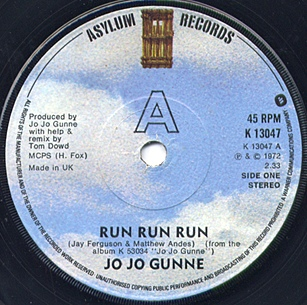Jo Jo Gunne - Run Run Run / Shake That Fat