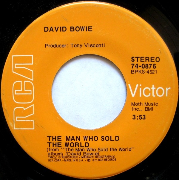 David Bowie - The Man Who Sold The World / Space Oddity