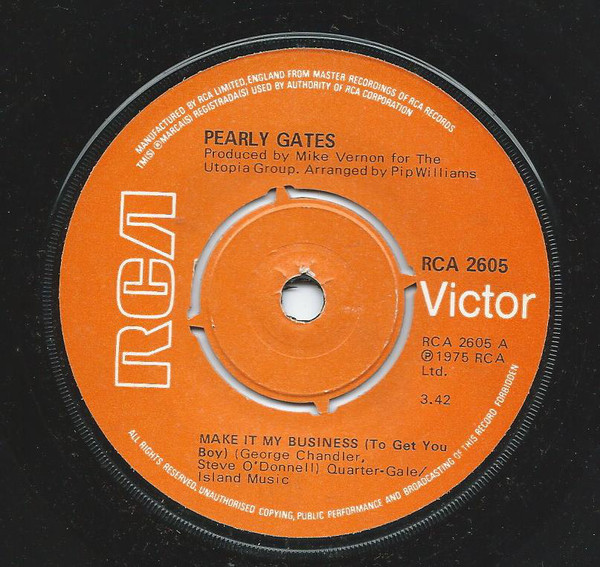 Pearly Gates - Make It My Business (To Get You Boy)