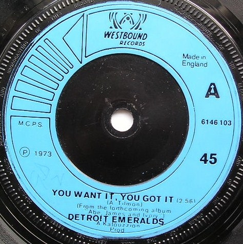 Detroit Emeralds - You Want It, You Got It