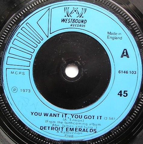 Detroit Emeralds - You Want It, You Got It
