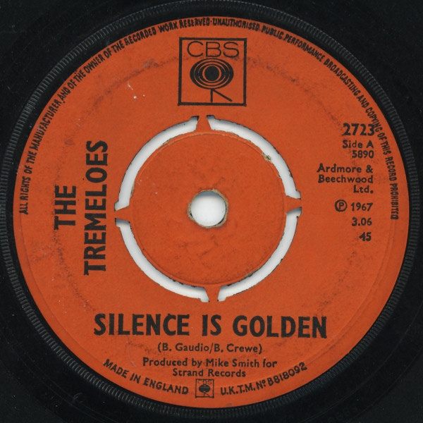 Tremeloes, The - Silence Is Golden