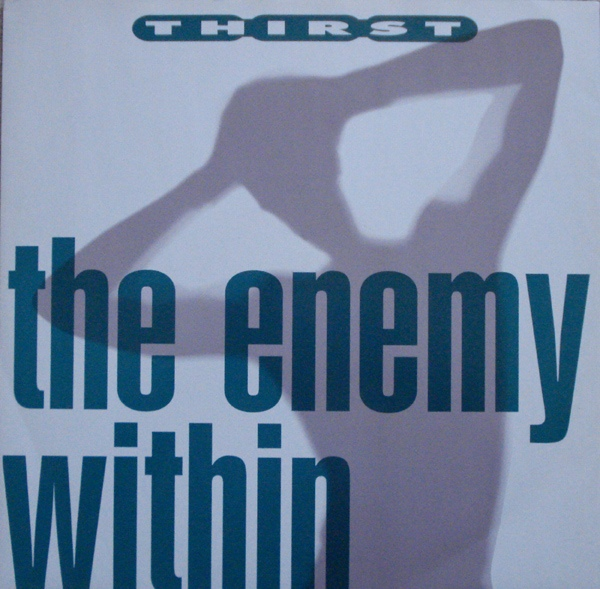 Thirst - The Enemy Within