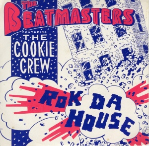 BEATMASTERS, THE FEATURING COOKIE CREW, THE - Rok Da House - 45T x 1