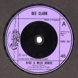 Dee Clark - Ride A Wild Horse
