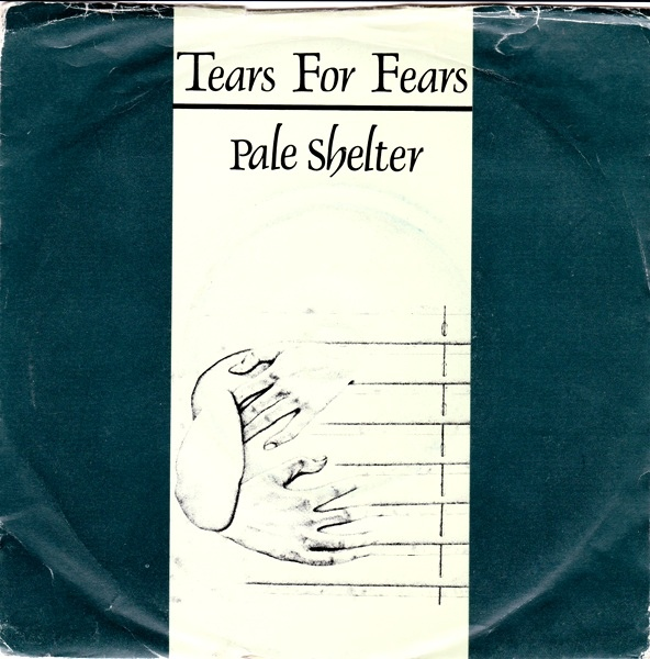 Tears For Fears - Pale Shelter