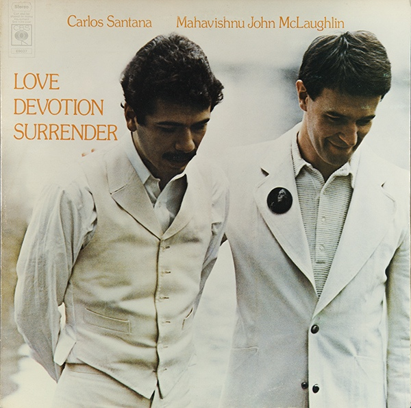 Carlos Santana / Mahavishnu John McLaughlin - Love Devotion Surrender