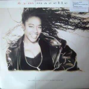 KYM MAZELLE - NO ONE CAN LOVE YOU MORE THAN ME