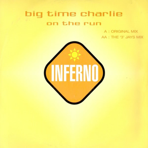 BIG TIME CHARLIE - ON THE RUN