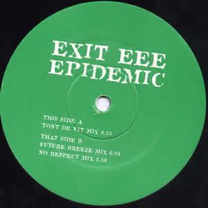 EXIT EEE - EPIDEMIC (TONY DE VIT)
