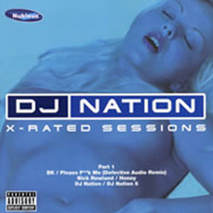 DJ NATION - X-RATED SESSIONS PART 1