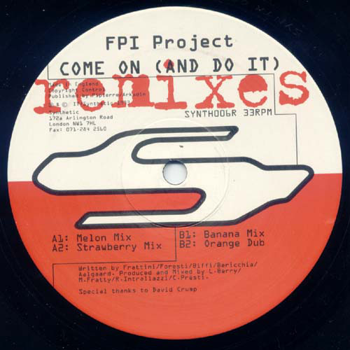 FPI PROJECT - Come On (And Do It) Remixes