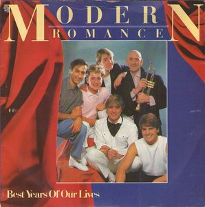 Modern Romance - Best Years Of Our Lives