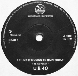 UB40 - I Its Going To Rain Today / My Way Of Thinking