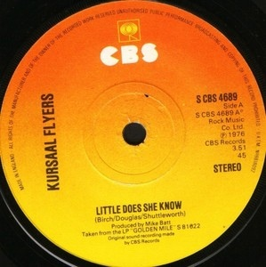 KURSAAL FLYERS - Little Does She Know - 7inch x 1