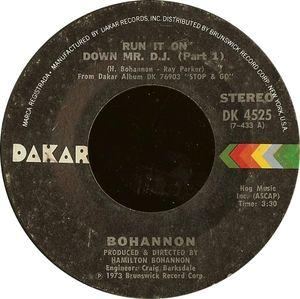 Bohannon - Run It On Down Mr. D.J.