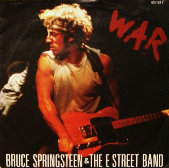 Bruce Springsteen & The E-Street Band - War