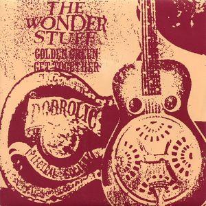 The Wonder Stuff - Golden Green / Get Together