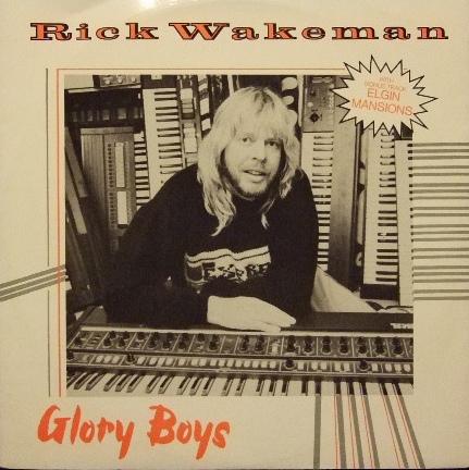 Rick Wakeman - Glory Boys