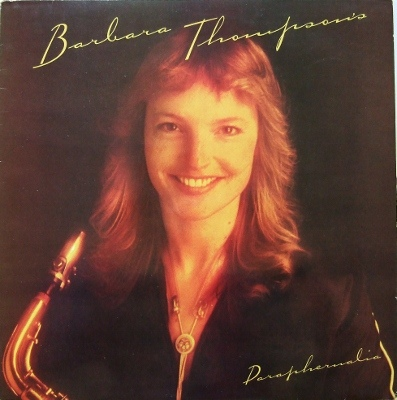 Barbara Thompson -  Paraphernalia