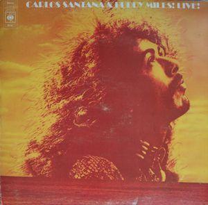 Carlos Santana & Buddy Miles - Carlos Santana & Buddy Miles! Live !