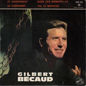 Gilbert B?caud -  Et Maintenant