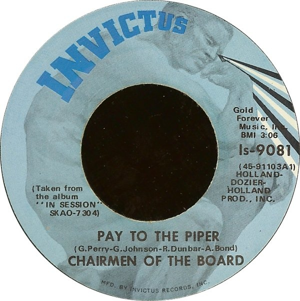 Chairmen Of The Board - Pay To The Piper / Bless You