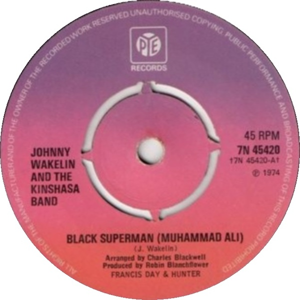 Johnny Wakelin & The Kinshasa Band - Black Superman (Muhammad Ali)