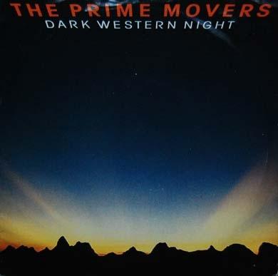 The Prime Movers - Dark Western Night