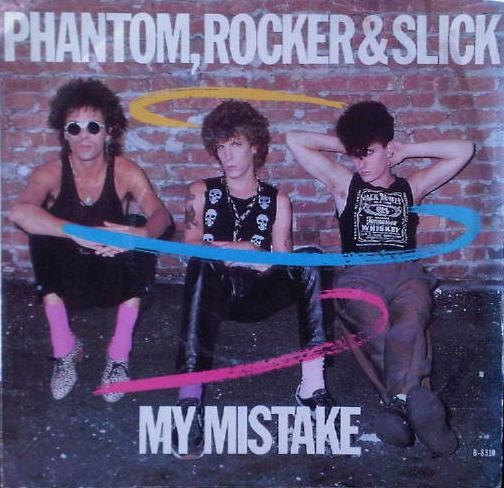 Phantom, Rocker & Slick - My Mistake